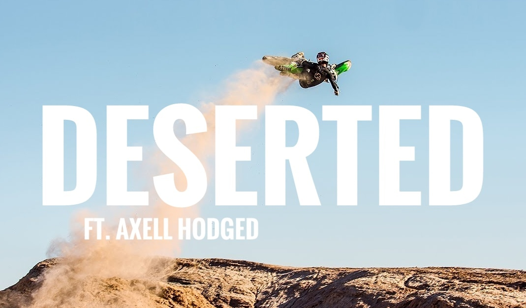 AXELL HODGES | DESERTED