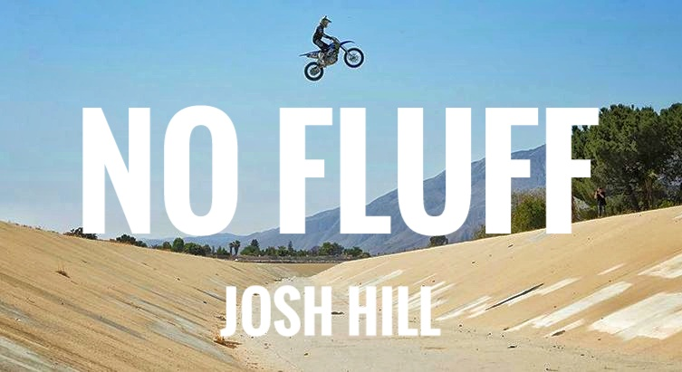 Josh Hills – NO FLUFF